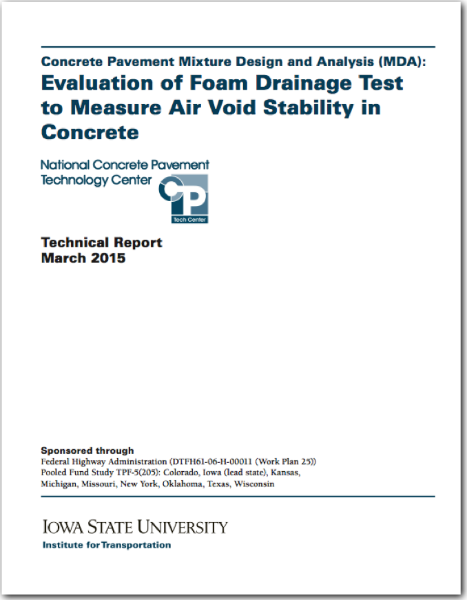 Concrete Pavement MDA: Evaluation of Foam Drainage Test to Measure Air Void Stability in Concrete
