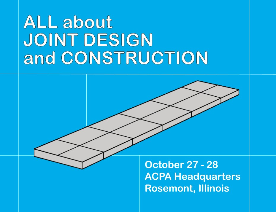 """ACPA Workshop to be Held in October: """"All About Joint Design & Construction"""""""