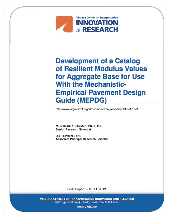 Final Report: Development of a Catalog of Resilient Modulus Values for Aggregate Base for Use With the MEPDG