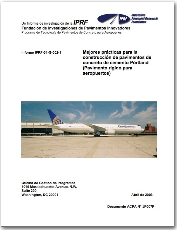 """DID YOU KNOW? The IPRF Research Report """"Best Practices for Airport Portland Cement Concrete Pavement Construction"""" is NOW AVAILABLE in Spanish!"""