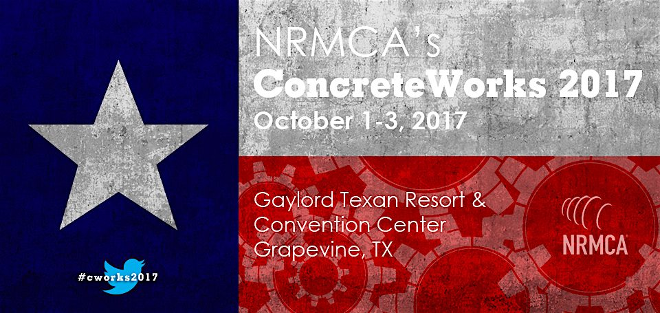 "NRMCA ""ConcreteWorks 2017"" plus ""CONCRETEPAC"" Trivia Night, to be Held Sat., Sept 30 through Tues, Oct 3, in Texas, USA"